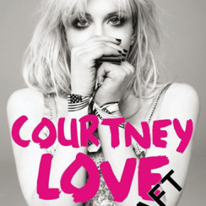COURTNEY LOVE AUTOBIOGRAPHY