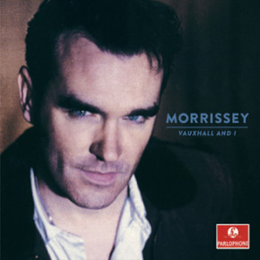 "MORRISSEY // ""VAUXHALL AND I"" REISSUE"