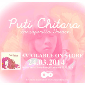 "PUTI CHITARA DEBUT ALBUM ""SARSAPARILLA DREAM"""