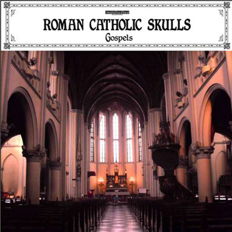Roman-Catholic-Skulls---Gospels-(album-cover)