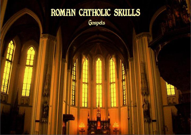Roman-Catholic-Skulls---Gospels-(promo-poster)