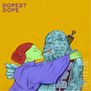 """DOPEST DOPE // """"THE LUCK SONG"""" NEW SINGLE"""