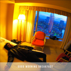 GOOD MORNING BREAKFAST // EP RELEASE