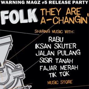 LAUNCHING WARN!NG #5 // FOLK: THEY ARE A-CHANGIN'