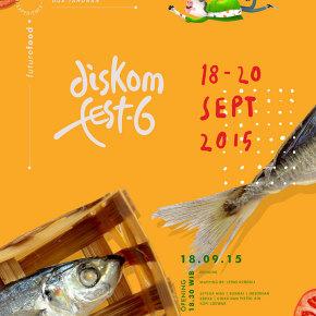 DISKOM FEST -6// DESAIN FESTIVAL ON SEPTEMBER 2015