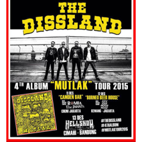 "THE DISSLAND 4TH ALBUM ""MUTLAK"" TOUR 2015"