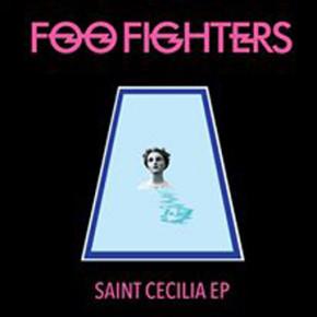 "FOO FIGHTERS RILIS MINI ALBUM ""SAINT CECILIA"""
