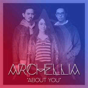 """ARCHELLIA MERILIS SINGLE TERBARUNYA YANG BERTAJUK """"ABOUT YOU"""""""