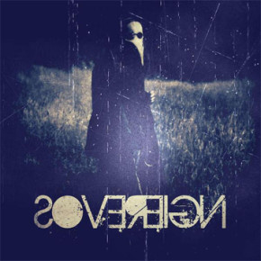 """SOVEREIGN// SINGLE RELEASE """"THE ONE WHOM EARTH REFUSE"""""""