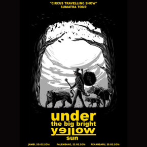 UNDER THE BIG BRIGHT YELLOW SUN // CIRCUS TRAVELLING SHOW SUMATRA TOUR
