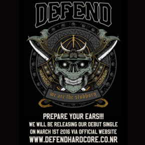 "DEFEND // RILIS SINGLE ""WE ARE THE STUBBORN"" AWAL MARET 2016"