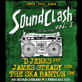 D'JENKS GELAR PESTA RILIS ALBUM// SOUNDCLASH VOL.1