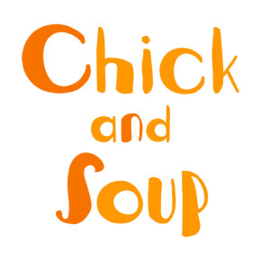 "CHICK AND SOUP // SINGLE RELEASE ""CHICKEN WITH THE BUBBLE GUN"""