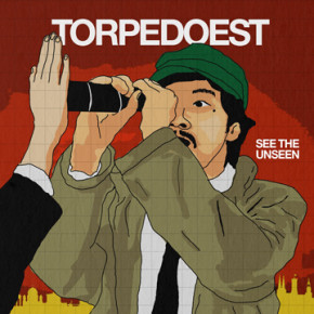 """TORPEDOEST // MENYIAPKAN ALBUM BARU """"SEE THE UNSEEN"""""""