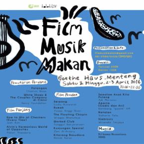 FILM MUSIK MAKAN // KEMBALI DIADAKAN DI BULAN APRIL 2016