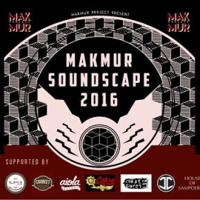 MAKMUR // SOUNDSCAPE 2016