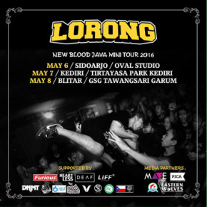 LORONG // NEW BLOOD JAVA MINI TOUR 2016