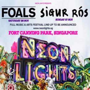 SIGUR RÓS & FOALS TO HEADLINE NEON LIGHTS 2016, SINGAPORE'S PREMIER MUSIC & ARTS FESTIVAL