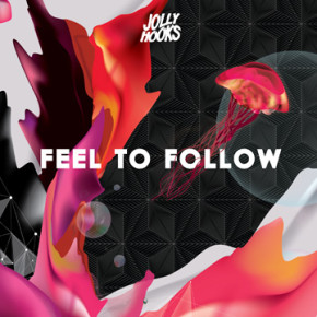 "JOLLYHOOKS // SINGLE RELEASE ""FEEL TO FOLLOW"""