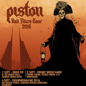 PISTON // BALI MICRO TOUR 2016