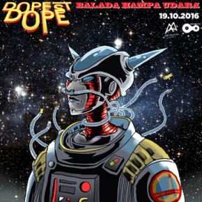 "DOPEST DOPE // SINGLE RELEASE ""BALADA HAMPA UDARA"""