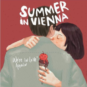 PESTA PERILISAN SINGLE SUMMER IN VIENNA 'WE'RE IN LOVE AGAIN' BERLANGSUNG MERIAH