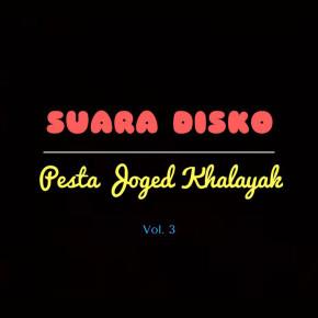 SUARA DISKO // VOL. 03
