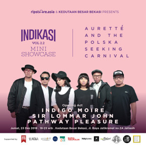 INDIKASI VOL 2.2 MINI SHOWCASE // AURETTE AND THE POLSKA SEEKING CARNIVAL