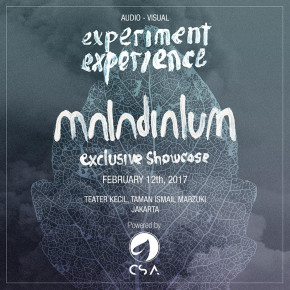 "MALADIALUM // ""EXPERIMENT EXPERIENCE"" EXCLUSIVE SHOWCASE"