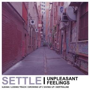 """SETTLE // """"UNPLEASANT FEELINGS"""" EP RELEASE"""