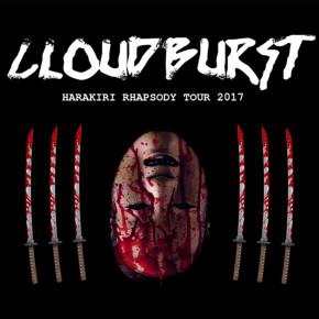 CLOUDBURST // HARAKIRI RHAPSODY TOUR 2017