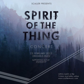 """SCALLER // """"SPIRIT OF THE THING"""" LIVE CONCERT"""