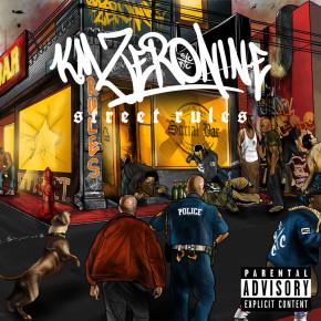 "KM ZERONINE // ""STREET RULES"" ALBUM RELEASE"