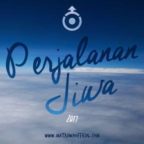 """MATAJIWA // """"PERJALANAN JIWA - ASIA MINI TOUR 2017"""""""