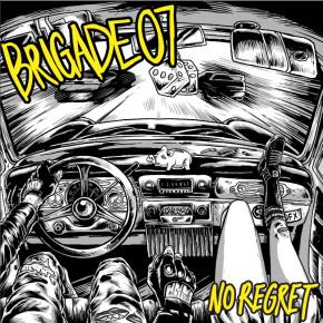 BRIGADE 07 // 'NO REGRET' ALBUM RELEASE