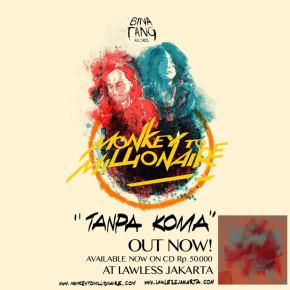 """MONKEY TO MILLIONAIRE // """"TANPA KOMA"""" ALBUM RELEASE"""