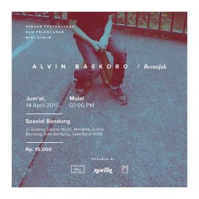 """ALVIN BASKORO // PERTUNJUKAN DAN PELUNCURAN MINI ALBUM """"BERANJAK"""""""