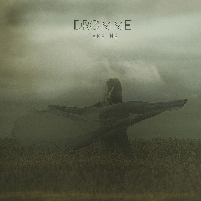 Dromme---Take-Me-Artwork