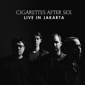CIGARETTES AFTER SEX LIVE IN JAKARTA 2017