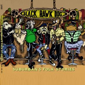 "BLACK RAWK DOG // ""SUBURBAN'S FOLK STORIES"" EP RELEASE"