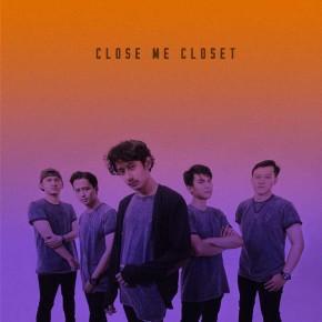 CLOSE ME CLOSET // 'TERANG' VIDEO RELEASE