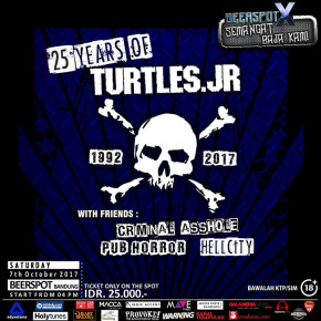 25 YEARS OF TURTLES. JR – SEMANGAT BAJA TANPA MATI