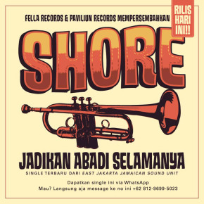 SHORE 'JADIKAN ABADI SELAMANYA' // SINGLE RELEASE