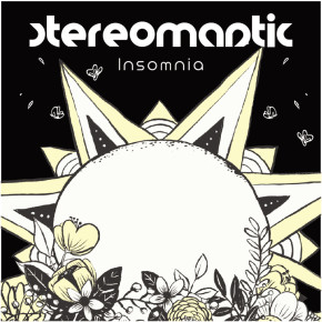 STEREOMANTIC 'INSOMNIA' // SINGLE RELEASE