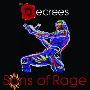 "THE DECREES ""SONS OF RAGE"" // SINGLE RELEASE"