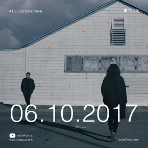 "TULUS ""TUKAR JIWA"" // VIDEO CLIP RELEASE"