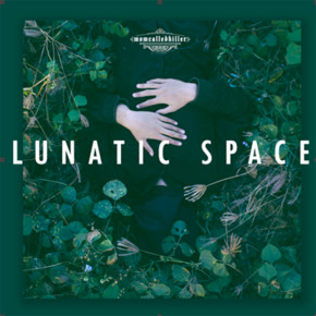 TERJEBAK DI LUNATIC SPACE BERSAMA MOM CALLED KILLER // SINGLE RELEASE
