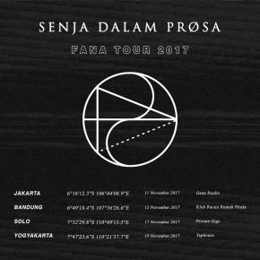SENJA DALAM PROSA FANA TOUR 2017