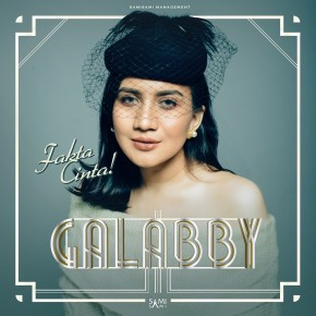 'FAKTA CINTA' GALABBY THAHIRA DARI BROADWAY // SINGLE RELEASE