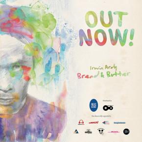 """GITARIS BANGKUTAMAN, IRWIN ARDY, SEKARANG BERNYANYI DI ALBUM SOLO BERJUDUL """"BREAD AND BUTTER"""" // ALBUM RELEASE"""
